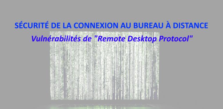 COVID-19 – Les vulnérabilités liées au télétravail et à la connexion au bureau Windows à distance (RDP)